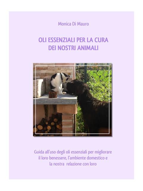 Oli essenziali per la cura dei nostri animali - Dott.ssa Monica Di Mauro
