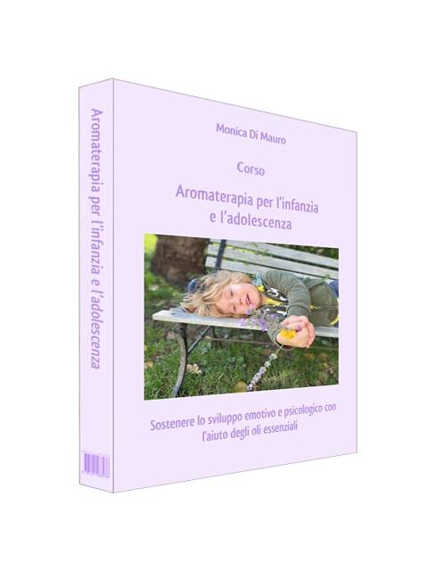 Videocorso Aromaterapia per l'infanzia e l'adolescenza