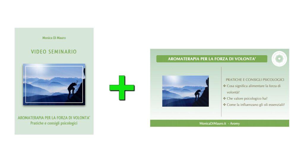 Slide e Seminario: Aromaterapia per la forza di volontà
