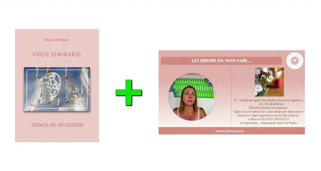 Slide e Seminario: Tecnica dei 101 desideri - Dott.ssa Monica Di Mauro