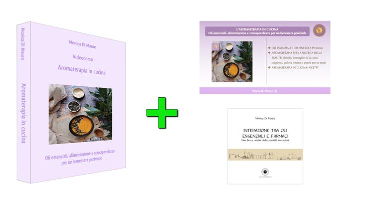 Aromaterapia in cucina: videocorso + slide + pdf